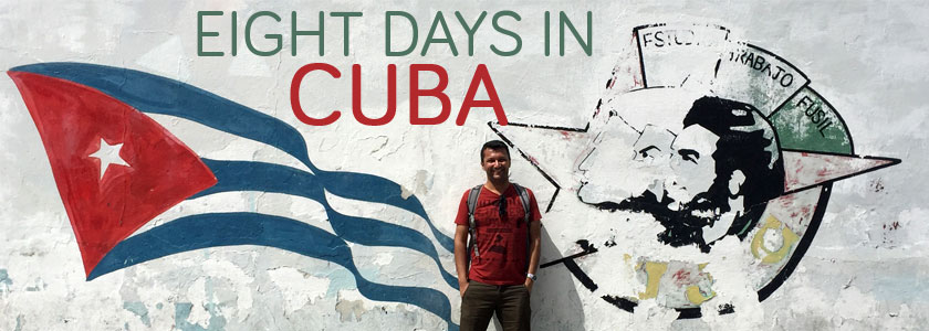 Itinerary for eight days in Cuba. Plans, tips, day-to-day and costs.