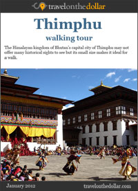 Thimphu Walking Tour