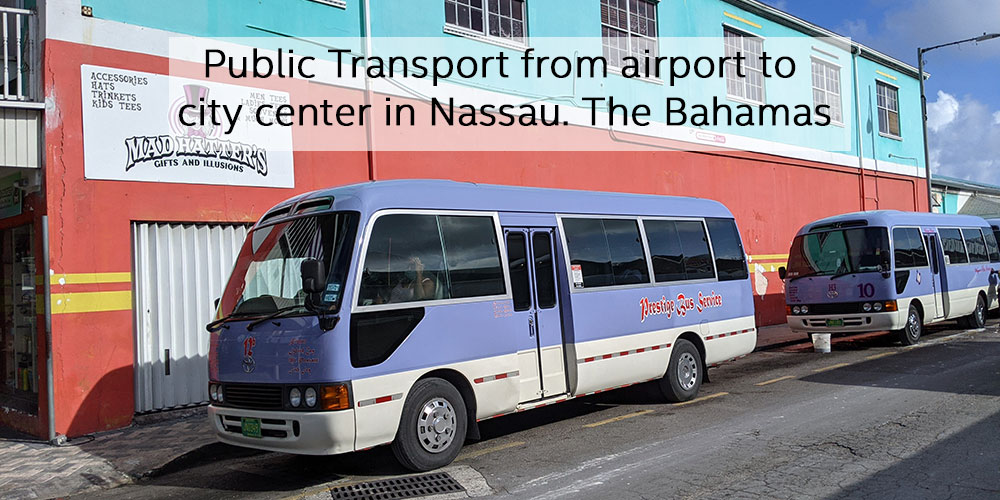 Public transport from Nassau Airport to city center in The Bahamas