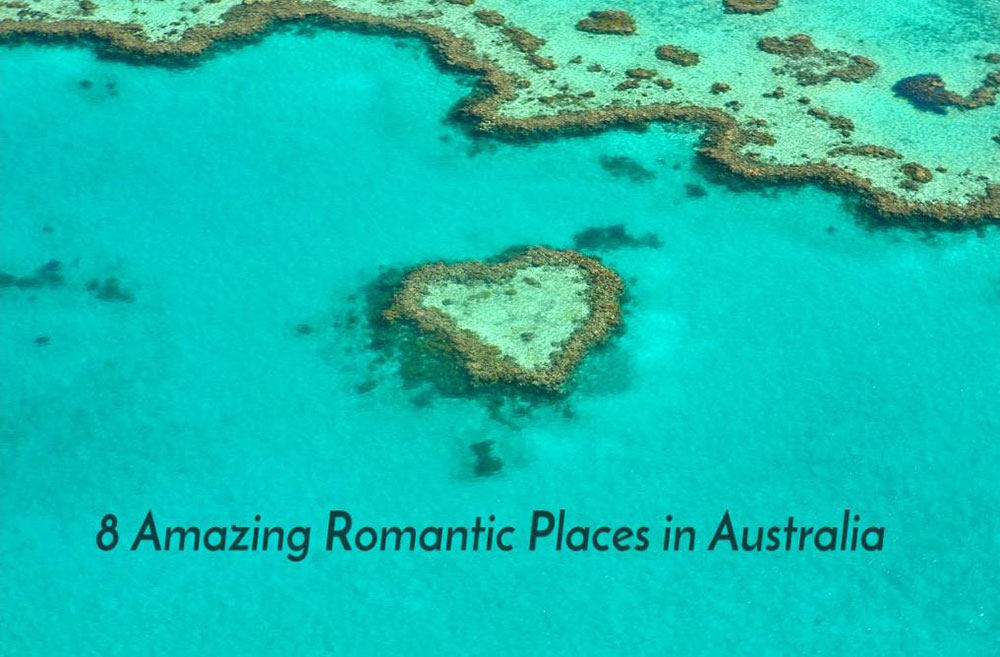 8 Amazing Romantic Places in Australia